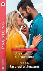 Vente EBooks : Une situation si troublante ; un cruel ultimatum  - Janice Maynard - Zuri Day