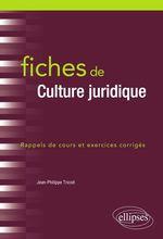 Vente Livre Numérique : Fiches de Culture juridique  - Jean-Philippe Tricoit