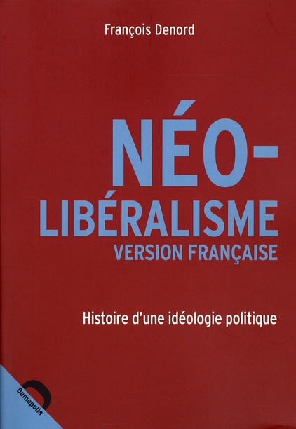 Neo liberalisme version francaise