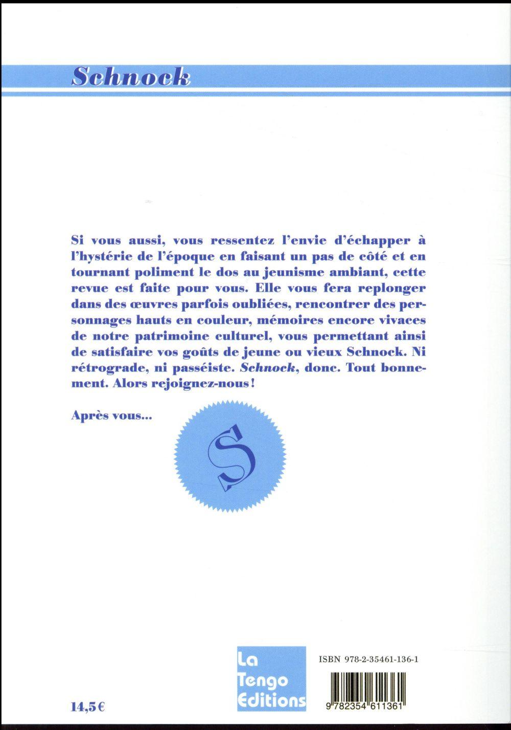 REVUE SCHNOCK n.25 ; Renaud