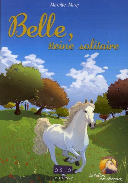 Le vallon des cheveaux t.1 ; Belle, reine solitaire