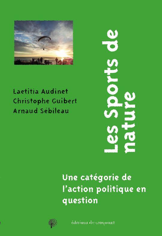 Les sports de nature ; une catégorie de l'action politique