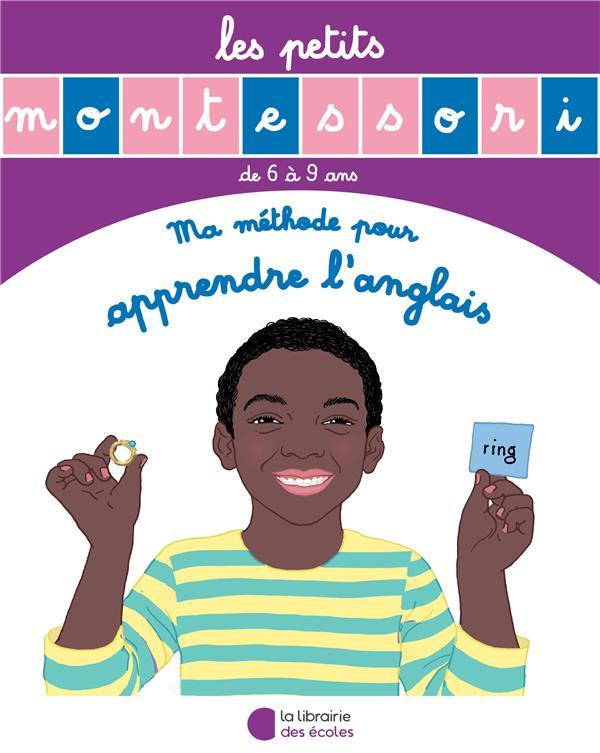 Les petits Montessori ; ma méthode pour apprendre l'anglais