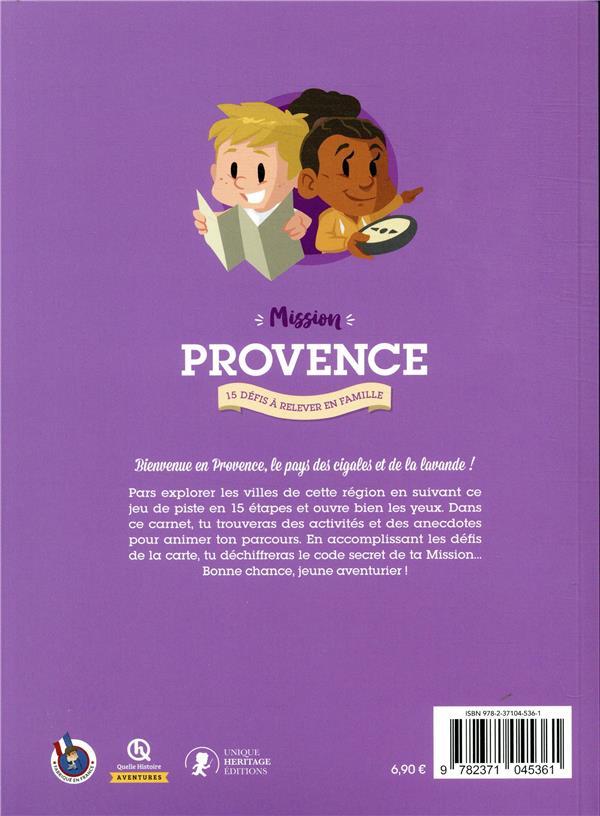 Mission Provence ; 15 défis à relever en famille
