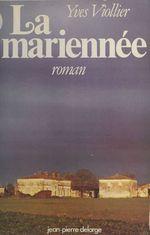 Vente Livre Numérique : La Mariennée  - Yves Viollier