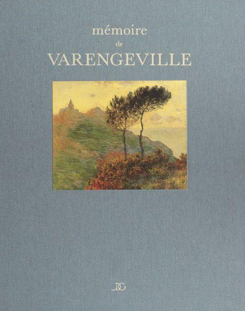 Mémoire de Varengeville et Vasterival  - Solange Louvet  - Jacques de Givry