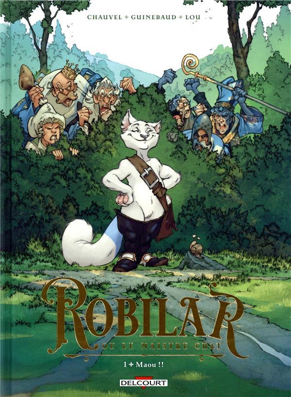 Robilar ou le maistre chat T.1 ; maou !!