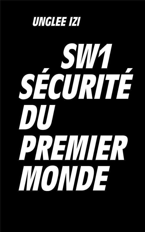 SW1, sécurite du premier monde