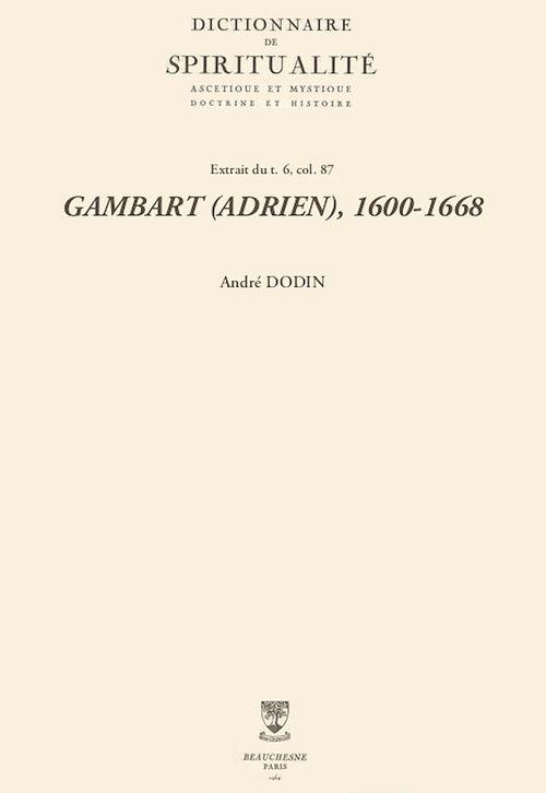 GAMBART (ADRIEN), 1600-1668