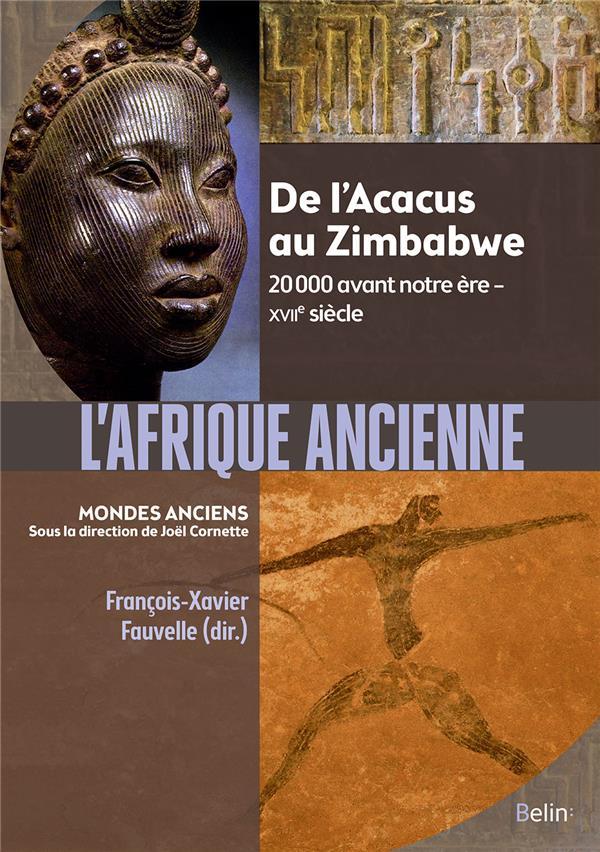 L'Afrique ancienne ; de l'Acacus au Zimbabwe, 20 000 avant notre ère - XVIIe siècle