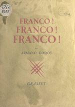 Franco ! Franco ! Franco !