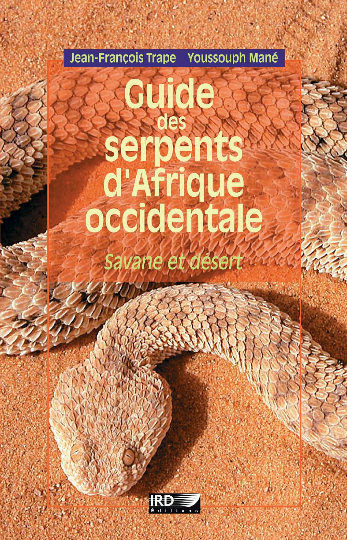 Vente EBooks : Guide des serpents d´Afrique occidentale  - Jean-François Trape  - Youssouph Mané