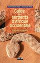 Guide des serpents d'afrique occidentale ; savane et désert  - Jean-Francois Trape  - Youssouph Mané