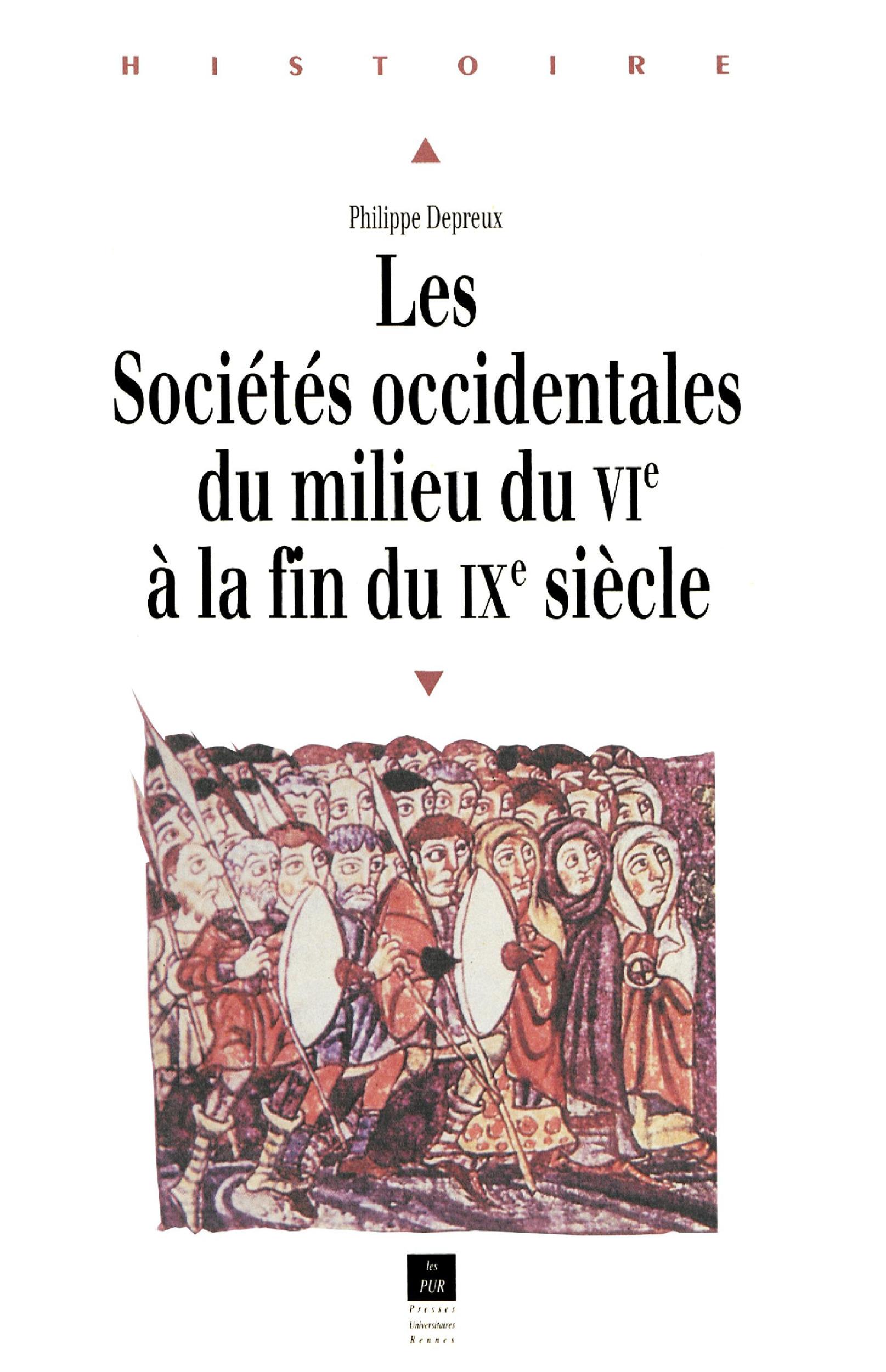 Les sociétés occidentales du milieu du VI à la fin du IX siècle