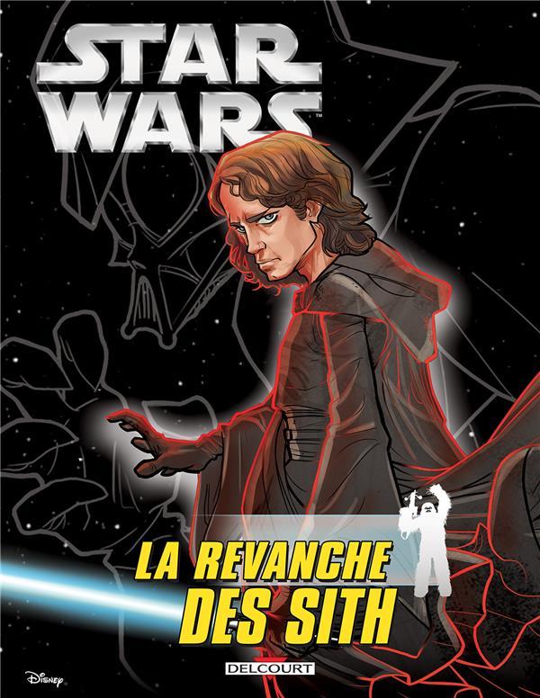 Star Wars - épisode III ; la revanche des Sith