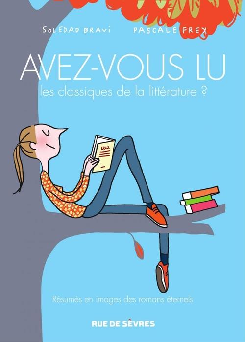 avez-vous lu les classiques de la littérature ? t.2
