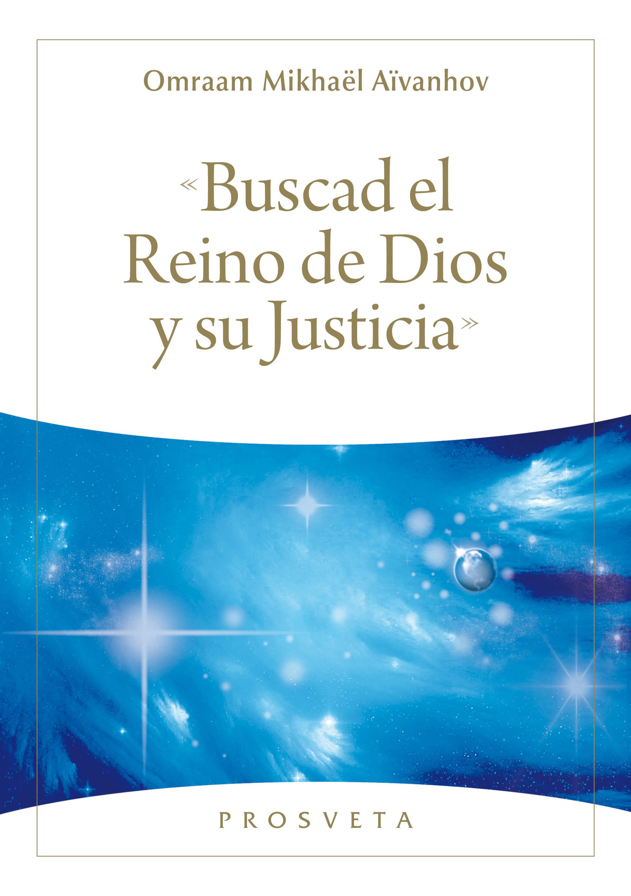 Buscad el Reino de Dios y su Justicia