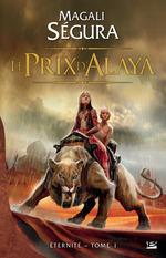 Vente Livre Numérique : Le Prix d'Alaya  - Magali Ségura