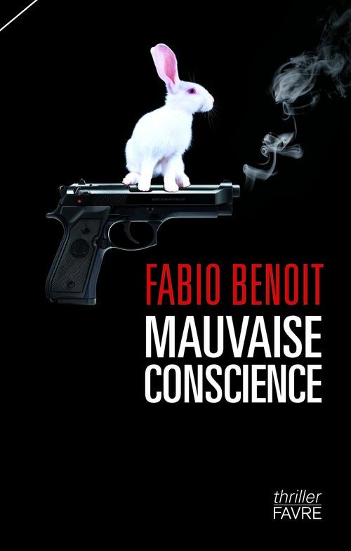 Mauvaise conscience  - Fabio Benoit