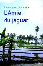 Vente Livre Numérique : L'Amie du jaguar  - Emmanuel CARRÈRE