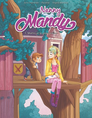 Nanny Mandy T.1 ; Mathis et le grand trésor