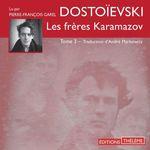 Vente AudioBook : Les frères Karamazov (Tome 3)  - FEDOR DOSTOÏEVSKI