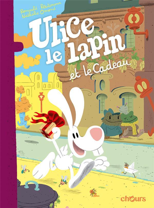 Ulice le lapin t.2 ; Ulice le lapin et le cadeau