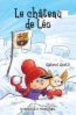 Vente EBooks : Le château de Léo  - Gabriel Anctil