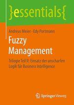 Fuzzy Management  - Andreas Meier - Edy Portmann