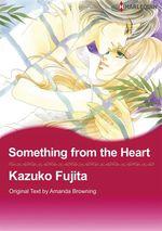 Vente EBooks : Harlequin Comics: Something from the Heart  - Amanda Browning - Kazuko Fujita