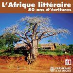 Vente AudioBook : L'Afrique littéraire. 50 ans d'écritures  - Naguib Mahfouz - Philippe Sainteny