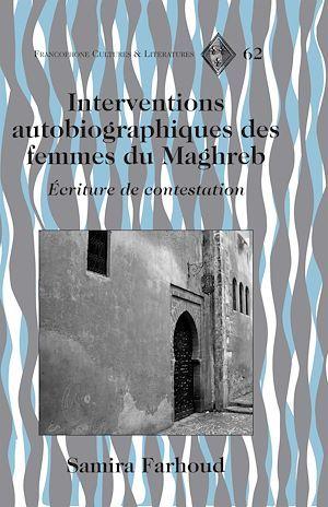 Interventions autobiographiques des femmes du maghreb