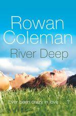 Vente EBooks : River Deep  - Rowan Coleman