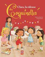 Vente Livre Numérique : Clara, la râleuse des Coquinettes  - Fabienne Blanchut