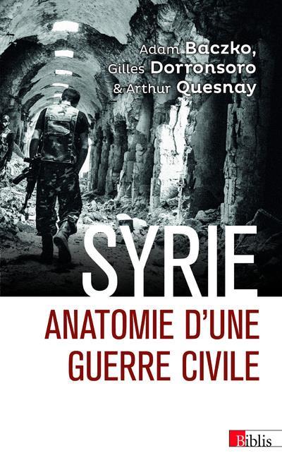 Syrie ; anatomie d'une guerre civile