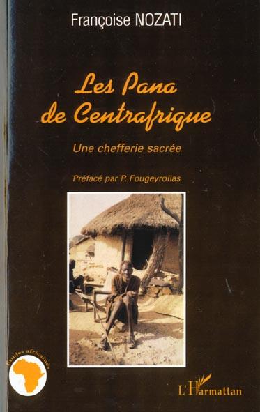 Les pana de centrafrique - une chefferie sacree