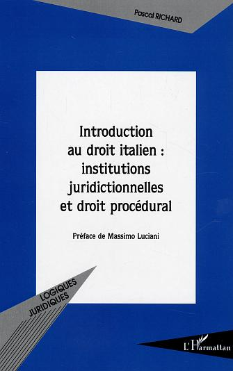 Introduction au droit italien : institutions juridictionnelles et droit procedural