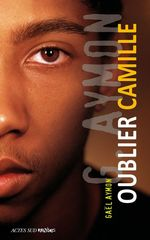 Vente EBooks : Oublier Camille  - Gaël AYMON