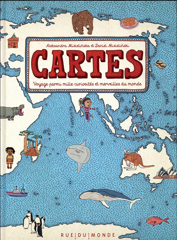 Cartes ; voyage parmi mille curiosités et merveilles du monde