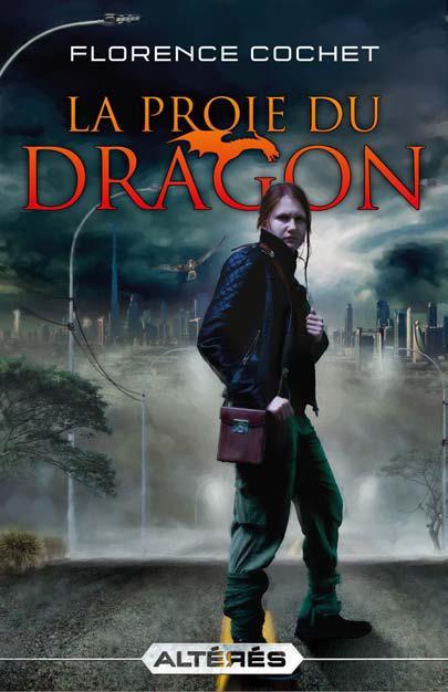 Altérés T.1 ; la proie du dragon