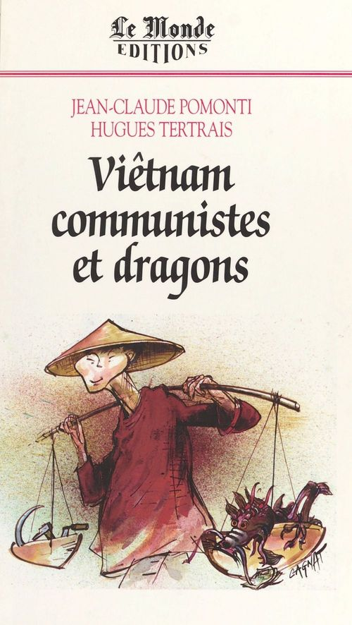 Vietnam, communistes et dragons