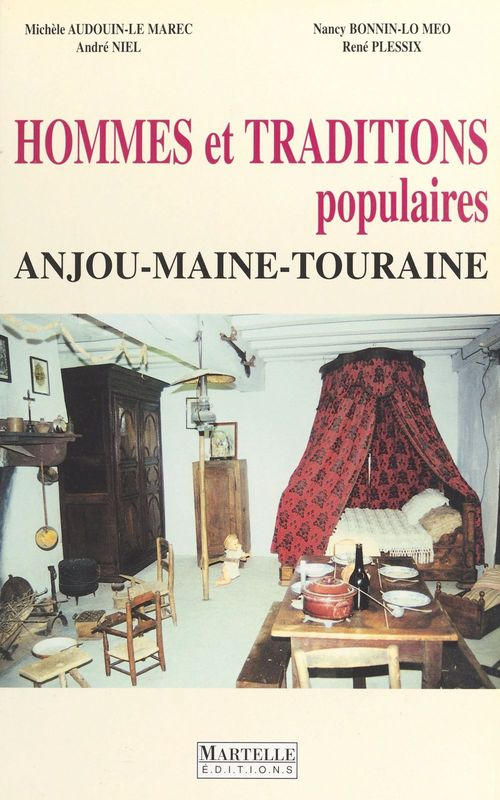 Hommes traditions anjou maine touraine