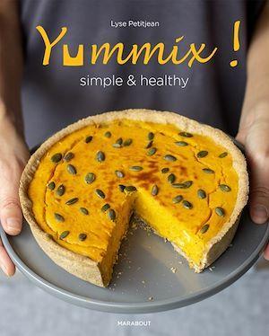 Yummix ! simple & healthy