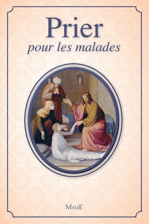 PRIER ; pour les malades
