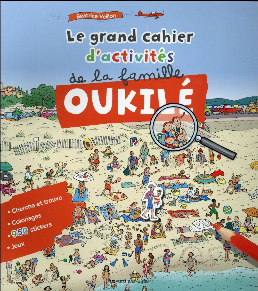 Le grand cahier d'activités de la famille Oukilé