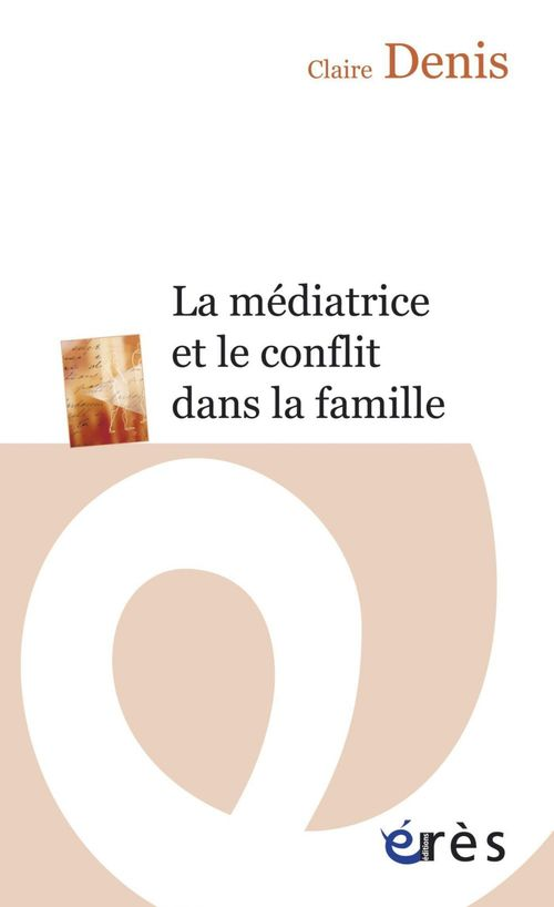 La médiatrice et le conflit dans la famille