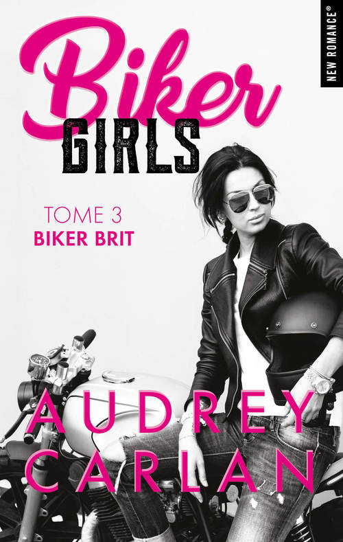 Biker Girls - tome 3 Biker brit