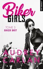 Vente Livre Numérique : Biker Girls - tome 3 Biker brit  - Audrey Carlan