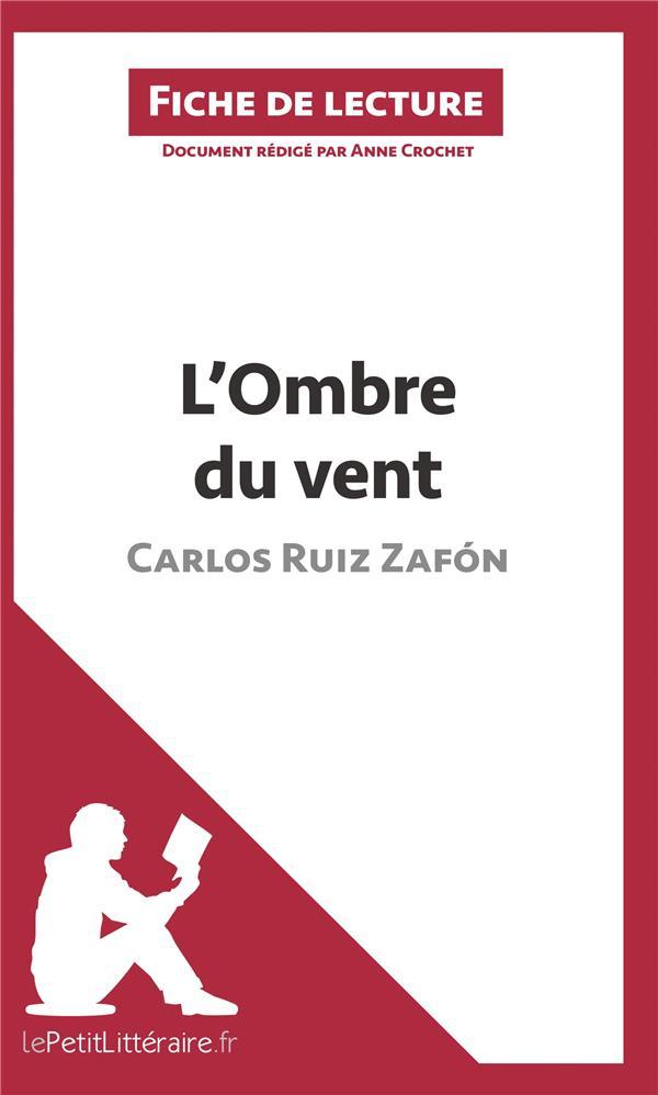L'ombre du vent de Carlos Ruiz Zafón ; fiche de lecture