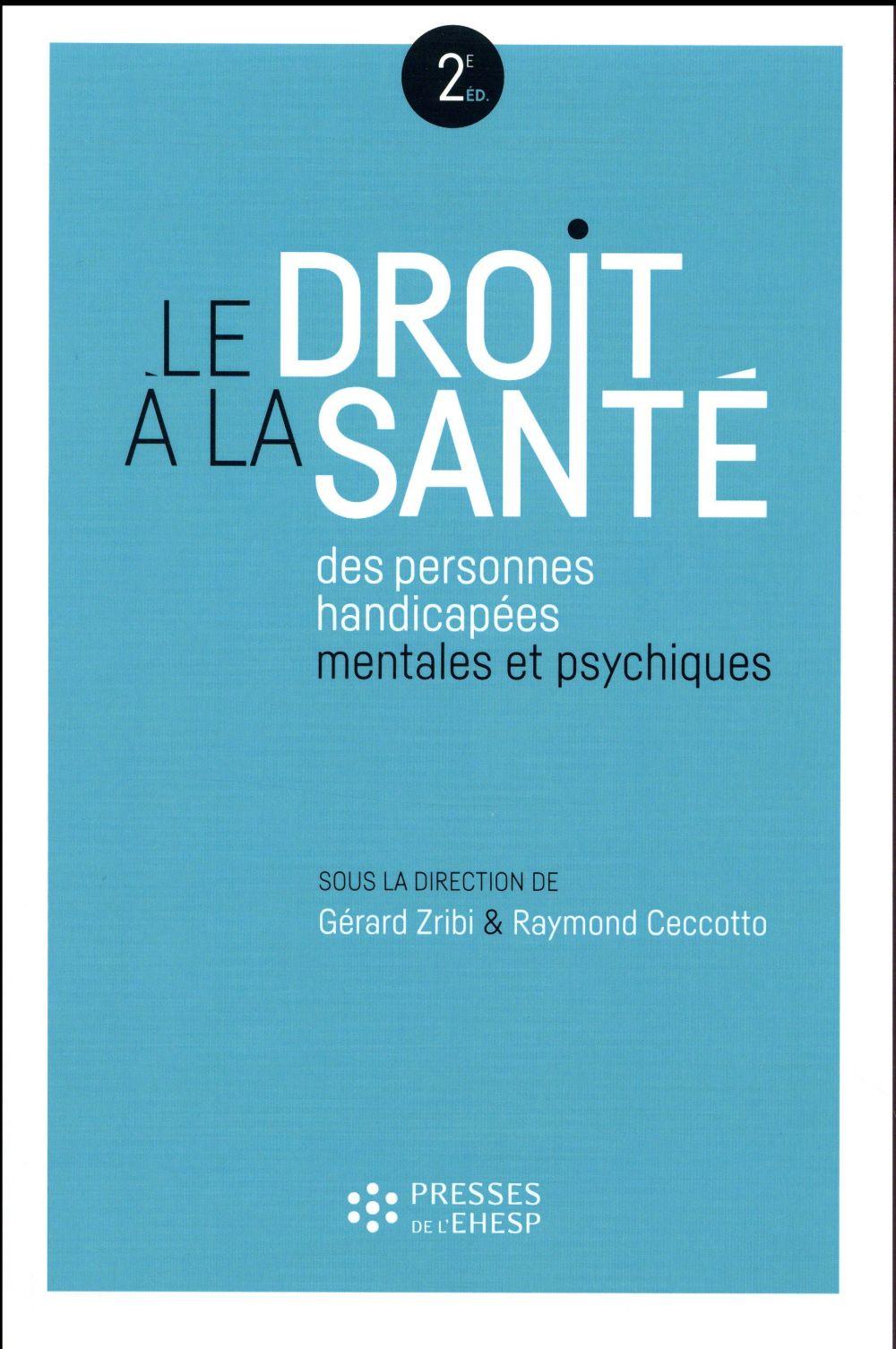Le droit à la santé des personnes handicapées mentales et psychiques (2e édition)